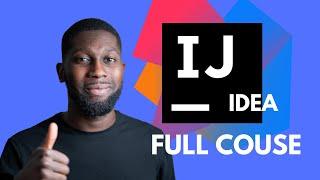 intelliJ IDEA  Full Course  2019