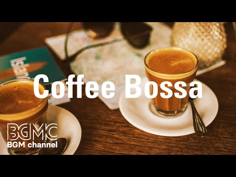 Coffee Bossa: Wednesday Bossa Nova Jazz - Sunny Background Jazz for Good Mood, Working at Home