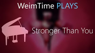 """WeimTime Plays"" - Stronger Than You -- MP3 Download"