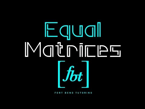 Solving Variables in Equal Matrices (Equivalent Matrices) [fbt]