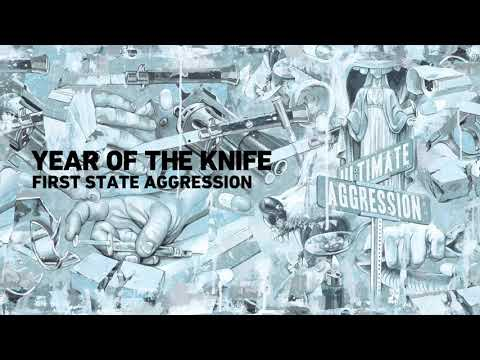 "Year of The Knife ""First State Aggression"" Mp3"