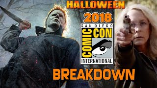 HALLOWEEN 2018: SDCC BRUTAL SCARY EXTENDED CLIP BREAKDOWN AND MUCH MORE.
