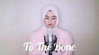 To The Bone - Pamungkas Cover By Eltasya Natasha