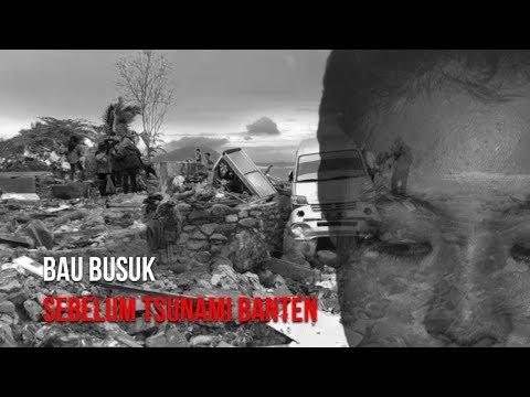 Saksi Hidup Korban Tsunami Tanjung Lesung | Bau Busuk Sebelum Tsunami