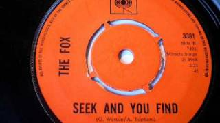 THE FOX - Seek and you find
