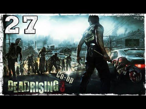Смотреть прохождение игры [Coop] Dead Rising 3. #27: Поп-звезда.