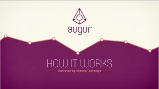 Augur - How A Decentralized Prediction Market Works (Narrated by Shooter Jennings)