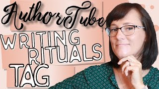 Authortube Writing Rituals Tag