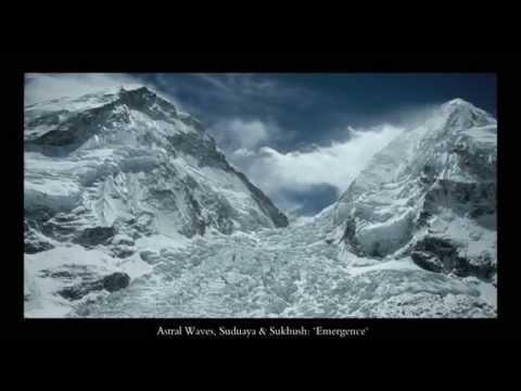"""ASTRAL WAVES, SUDUAYA & SUKHUSH """"Emergence"""""""