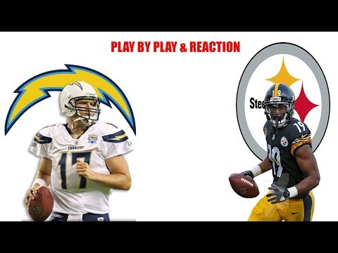 LA Chargers Vs Pittsburgh Steeler Live Stream Play By Play & Reaction