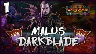 THE DARKBLADE RISES! Total War: Warhammer 2 - Hag Graef Campaign - Malus Darkblade #1
