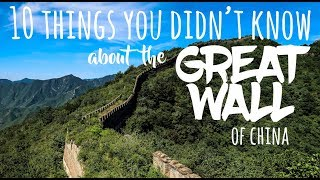 10 things you DIDN'T know about the Great Wall of China
