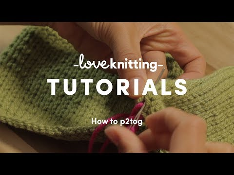 How To Knit - Purl Two Together (US) | LoveKnitting