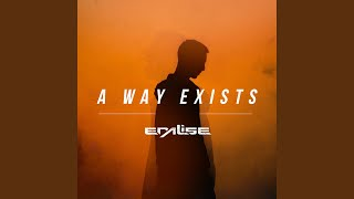 A Way Exists