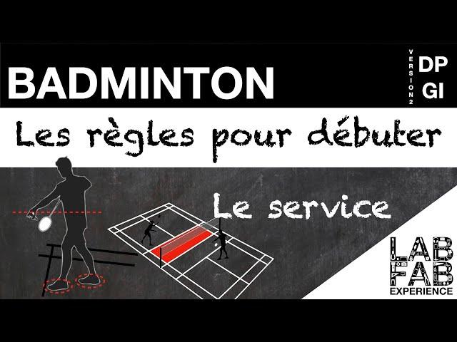 Badminton - Le service (L'essentiel des règles 2/4)