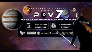 """POV7"" - Day 3 / $2,500 added, 1-Pocket Tournament - Dec 16, 2018"