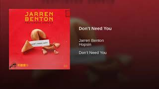 Official Audio: Jarren Benton - Don't Need You Ft. Hopsin