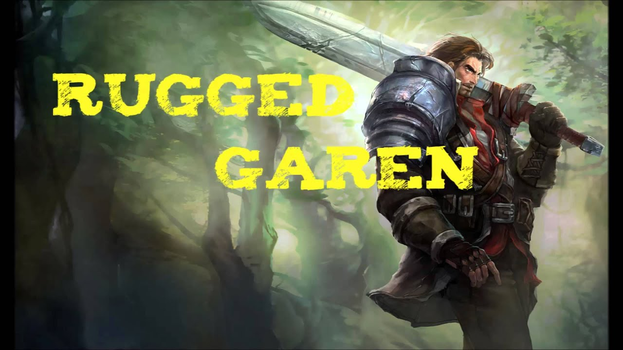 League Of Legends Rugged Garen Skin