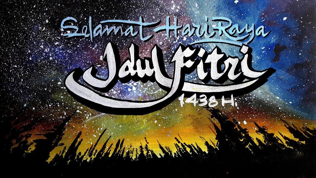 Kaligrafi Kontemporer Selamat Hari Raya Idul Fitri Youtube