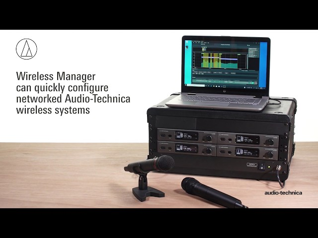 Wireless Manager Tutorial   Audio-Technica Software Tool