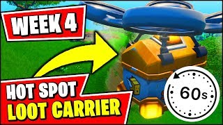 LAND AT A HOT SPOT IN DIFFERENT MATCHES & DESTROY LOOT CARRIERS (Fortnite Season X Week 4)