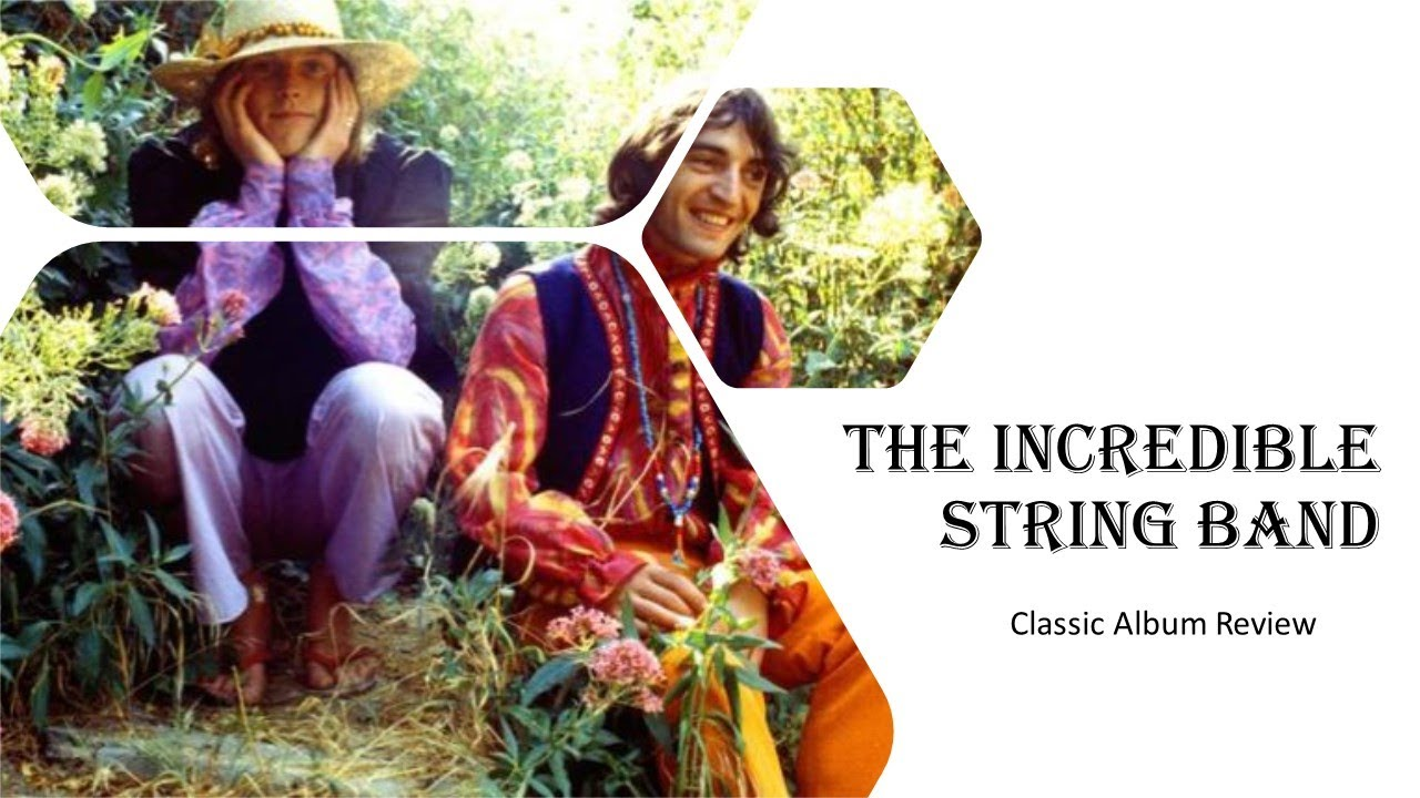 The Incredible String Band: 'The Hangman's Beautiful Daughter' | Classic Album Review