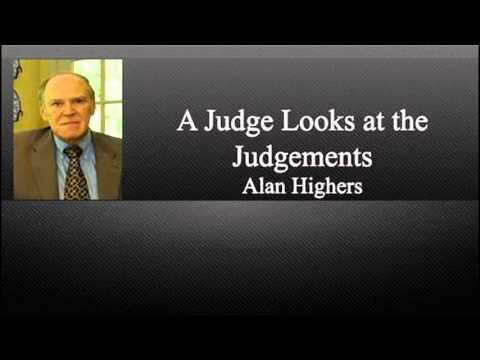 A Judge Looks at the Judgements - Alan Highers