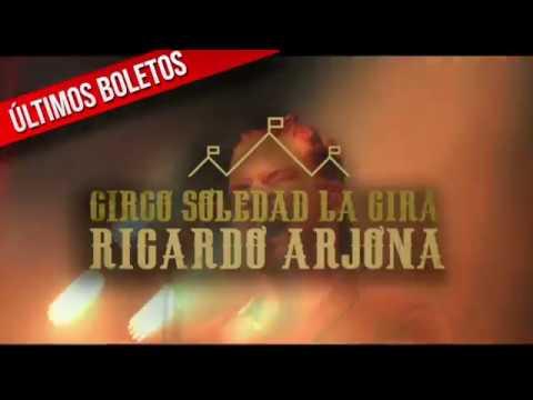 Ricardo Arjona en concierto Arena Ciudad de México - Circo Soledad la Gira 19 y 20 octubre.