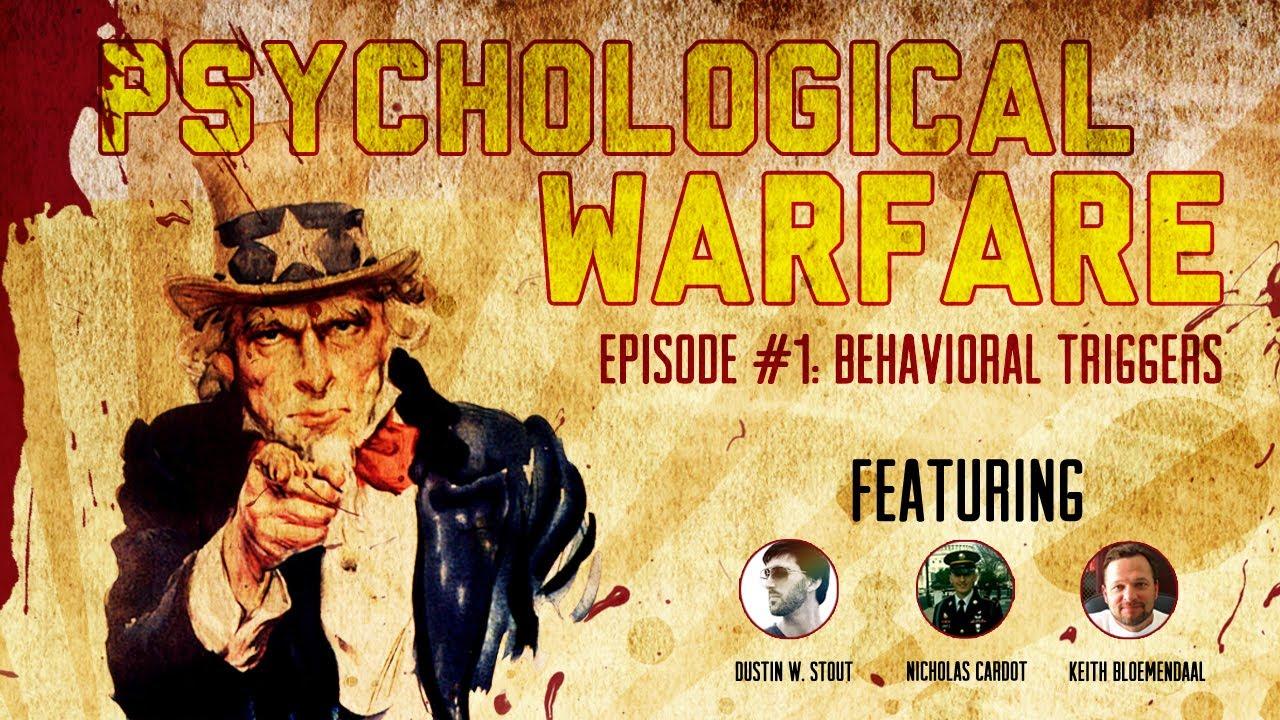 Psychological Warfare 1 Behavioral Triggers Youtube