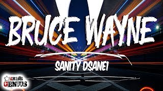 Sanity Dsane1 - Bruce Wayne (Official Audio 2019)