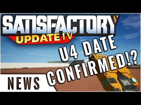 Satisfactory Official News Update 4 Release Date Confirmed