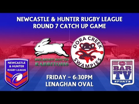 Newcastle & Hunter RL Round 7 Catch up - Belmont South Rabbitohs v Dora Creek Swampies