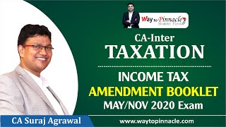 CA INTER INCOME TAX AMENDMENT BOOKLET - MAY/NOV 2020 Exam
