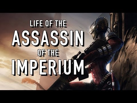 40 Facts and Lore on the Assassins of the Imperium Warhammer 40K