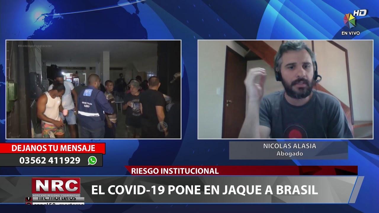 Nicolas Alasia – EL COVID-19 PONE EN JAQUE A BRASIL – 06-04-2020