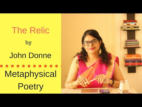 """Analysis / Summary of """"The Relic"""" by John Donne : Metaphysical Poets"""