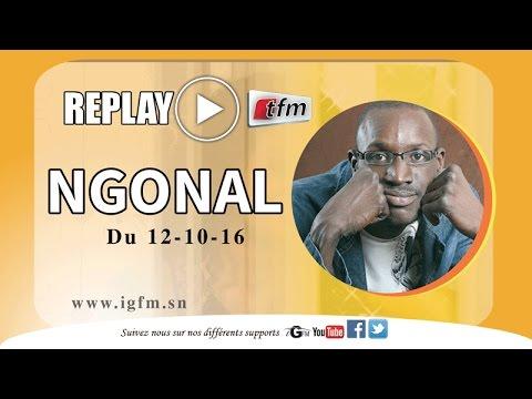 Ngonal du Mercredi 12 Octobre 2016 reçoit Aly Ngouille Ndiaye - TFM