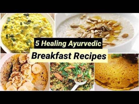 Easy Ayurvedic Breakfast Recipes | Delicious & Healthy