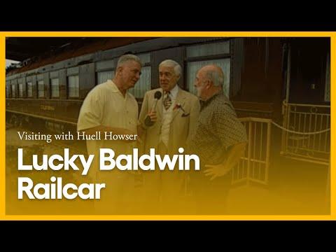 Visiting with Huell Howser: Lucky Baldwin Railcar