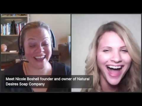 LIVE interview with Nicole Boshell founder and owner of Natural Desires Soap Company
