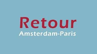 """RETOUR AMSTERDAM-PARIS "" - KATELL"