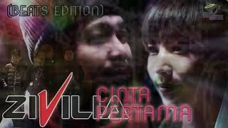 Video ZIVILIA - CINTA PERTAMA - BEATS EDITION download MP3, 3GP, MP4, WEBM, AVI, FLV Oktober 2017