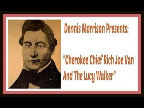 DENNIS MORRISON PRESENTS: CHEROKEE CHIEF JOE VAN AND THE LUCY WALKER