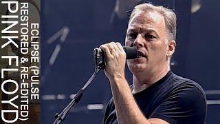 Pink Floyd - Eclipse (PULSE Restored & Re-Edited)