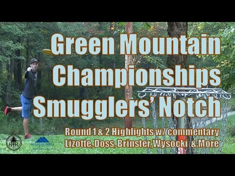 The Disc Golf Guy - Vlog #340 - Green Mountain Chmps - Rnd 1 & 2  Wysocki, Doss, Brinster, Lizotte