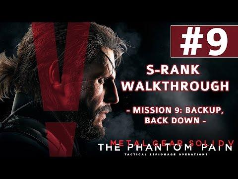 Metal Gear Solid V: The Phantom Pain - S-Rank Walkthrough - Mission 9: Backup, Back Down