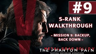Metal Gear Solid V: The Phantom Pain - S-Rank Walkthrough - Mission 9: Backup, Back Down