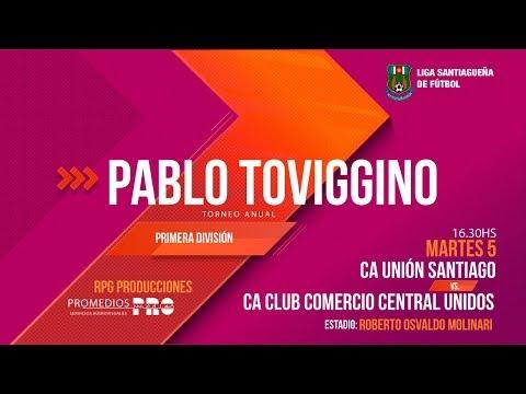 Unión Santiago Vs CA Club Comercio Central Unidos
