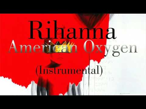Rihanna - American Oxygen (Remake/Instrumental)