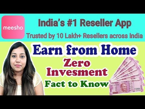 Meesho App | Earn from Home Zero Investment 👉 Facts to Know for Meesho Reseller| Meesho app kya hai